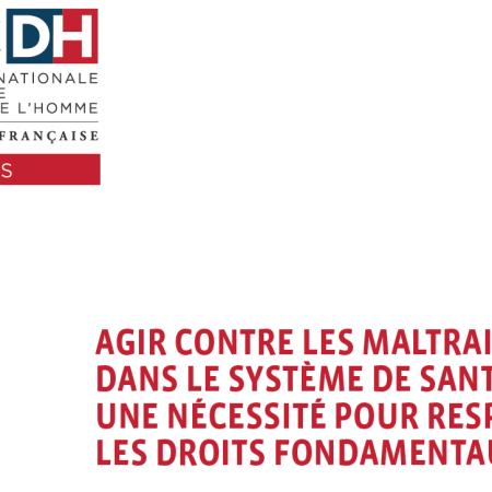 cncdh : agir contre les maltraitances dans le systeme de santé est une necessité pour respecter les droits fondamentaux